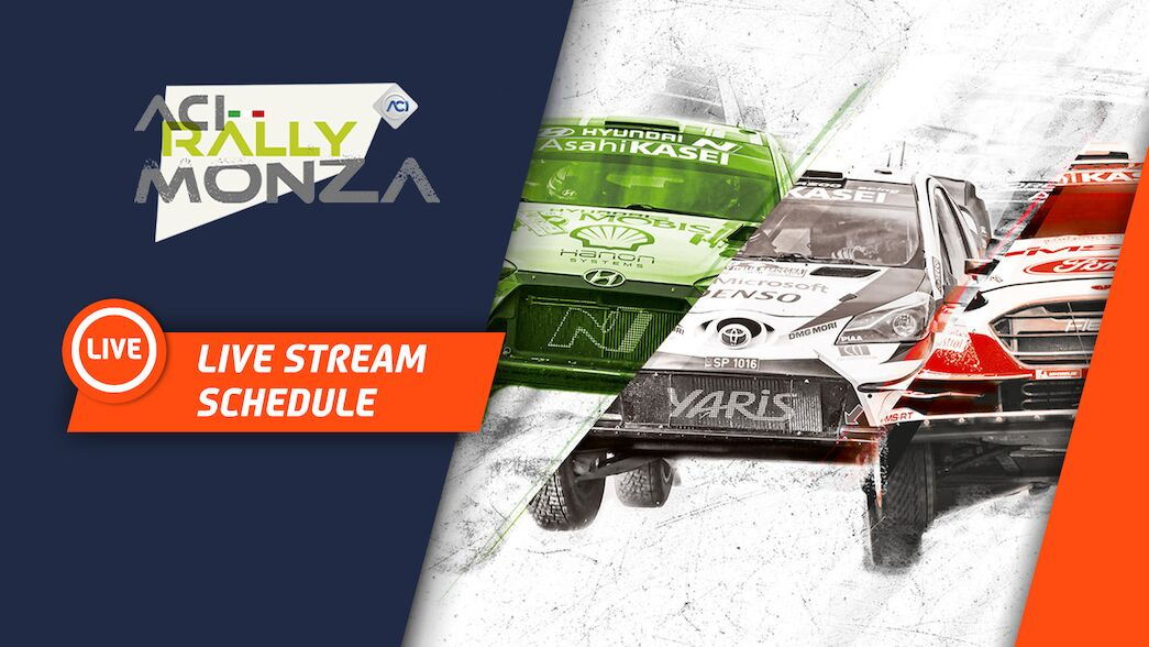 LIVE STREAM SCHEDULE ACI RALLY MONZA